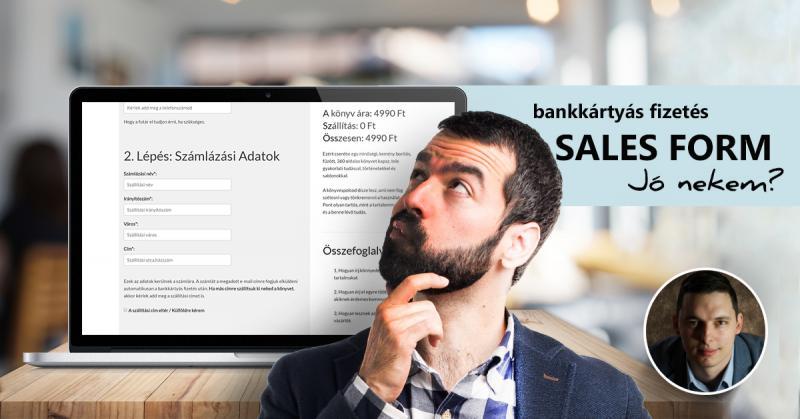 Vajon a te cégednek is hasznos lehet a Sales Form okos rendelési űrlap?