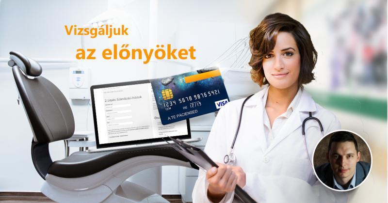Miért nem lehetetlen egy fogászati rendelőben bevezetni az online bankkártyás fizetést? [Esettanulmány]