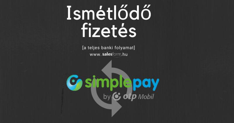 Ismétlődő fizetés beállítása OTP SimplePay esetén