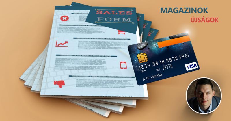 Miért érdemes magazin-előfizetés értékesítésében online bankkártyás fizetésben gondolkodnod?